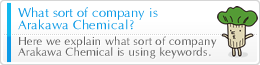 What sort of company is Arakawa Chemical?
